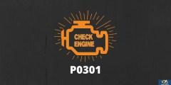 كود P0301 أسباب العطل وكيفية الإصلاح