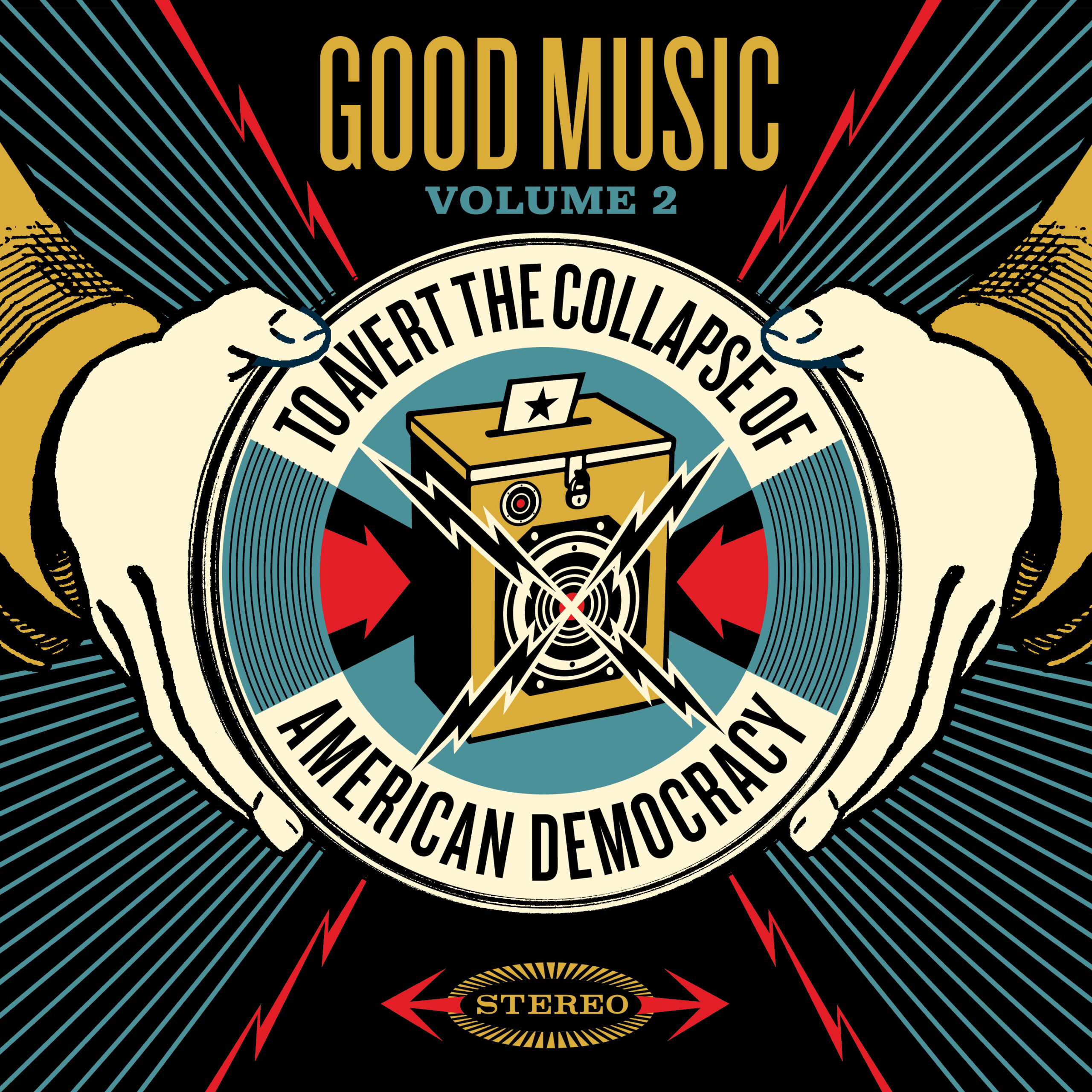 Good Music To Avert The Collapse Of American Democracy, Volume 2 - Obey  Giant