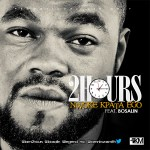New Music: 2Hours -Nwoke Kpata Ego FT Bosalin