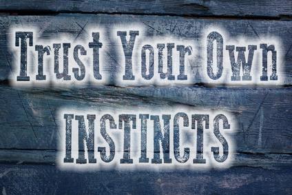 Suivez votre instinct