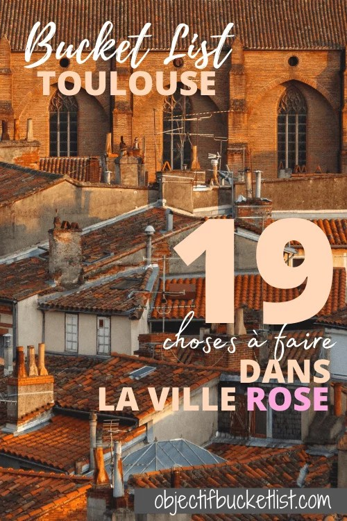Toulouse bucket list