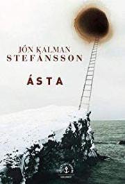 Ásta_Jon Kalman Stefansson rentrée littéraire