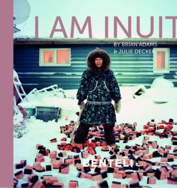I am Inuit de Brian ADAMS