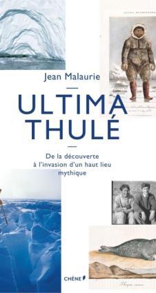 Ultima Thulé Malaurie