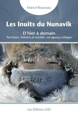 Les Inuits du Nunavik Marcel Rousseau livre Essai