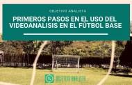 Primeros pasos en el uso del vídeoanálisis en el fútbol base