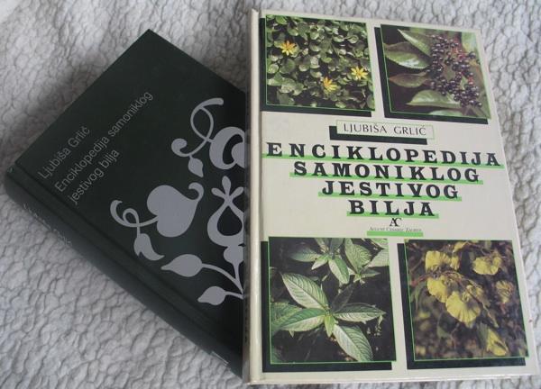 Enciklopedija samonikoog jestivog bilja Ljubiše Grlića, drugo i treće izdanje