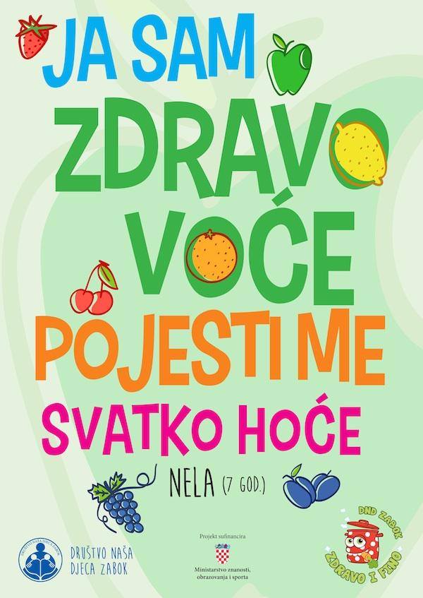 Jedan od slogana, radosnih i edukativnih na plakatu