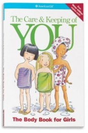 The Care and Keeping of You by Valerie Schaefer