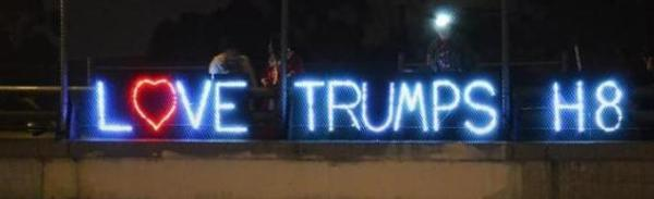 Love Trumps H8 Light Brigdade sign