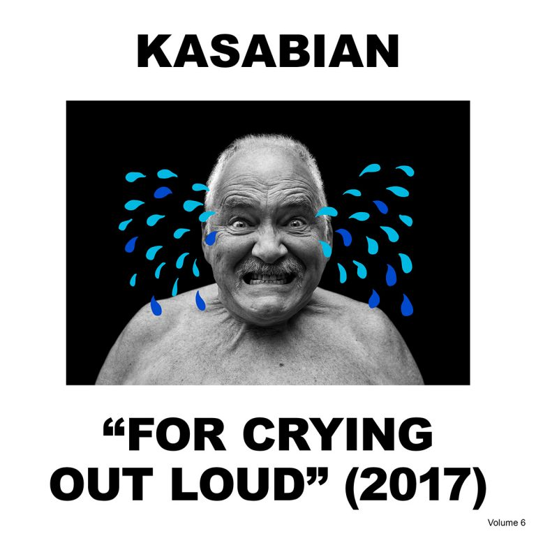 Image result for Kasabian For Crying Out Loud