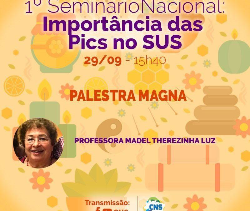 Conselho Nacional de Saúde promove seminário sobre PICS e presta homenagem a Madel Luz