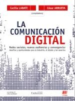 La Comunicación Digital. Redes sociales, nuevas audiencias y convergencia [Reseña]