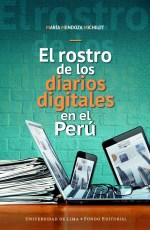 El rostro de los diarios digitales en el Perú [Reseña]