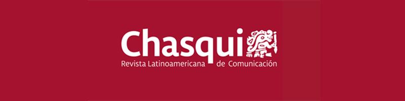 Chasqui: Revista Latinoamericana de Comunicación