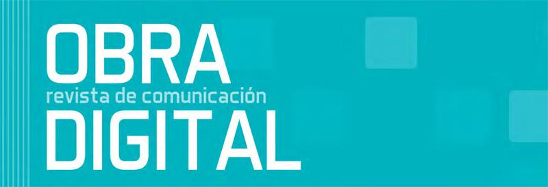 Obra digital: revista de comunicación