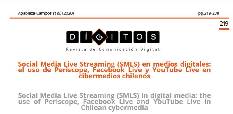 Portada del artículo Social Media Live Streaming (SMLS) en medios digitales: el uso de Periscope, Facebook Live y YouTube Live en cibermedios chilenos. Clic para acceder