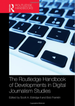 The Routledge Handbook of Developments in Digital Journalism Studies [review]