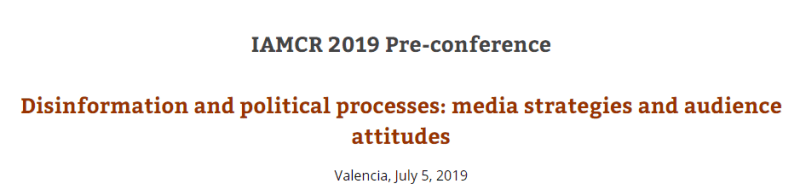 Disinformation IAMCR pre-conference July 5, 2019
