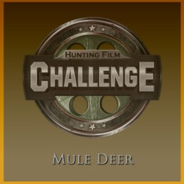 Hunting Film Challenge: Mule Deer Film Submission