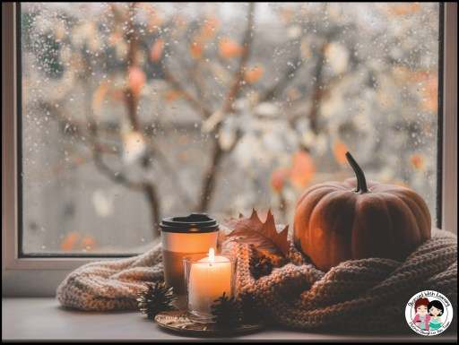 Self Care for Teachers, Lighted Candle, Favorite Fall Beverage Rainy Fall Day Relaxation