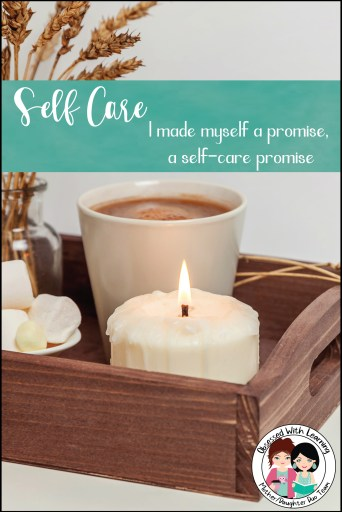 Self Care Activity - Make Yourself a Promise