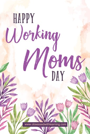 Happy Working Moms Day