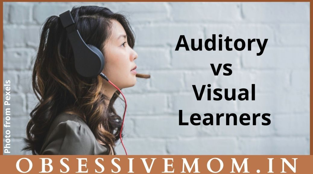 Auditory and Visual learners