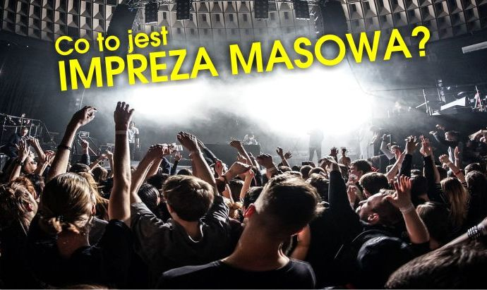 Co to jest impreza masowa