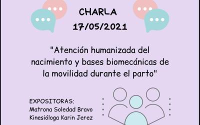 Charla: «Atención humanizada del nacimiento, y bases biomecánicas de la movilidad durante el parto» desarrollada por el comité de VCMyE