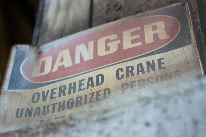 Danger — Crane Overhead
