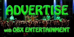 Advertise With OBX Entertainment!