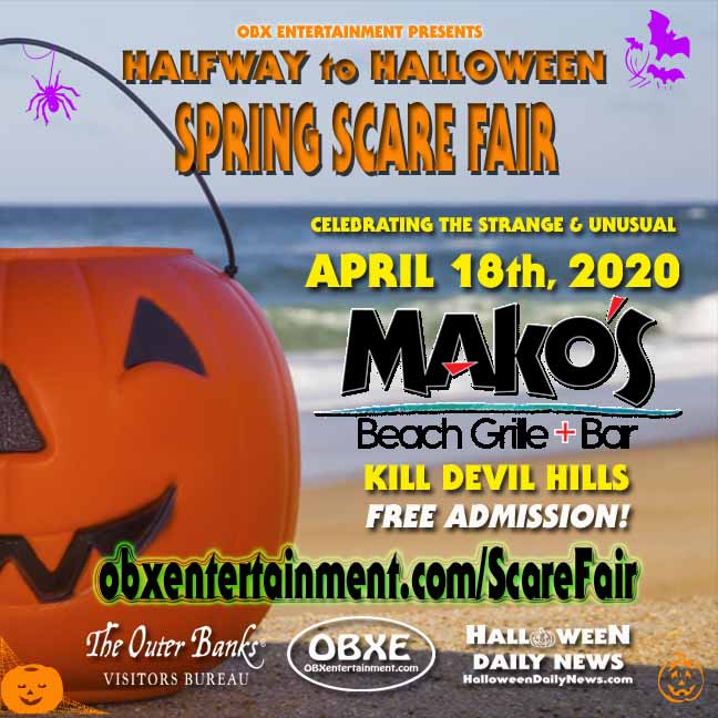 Halfway to Halloween Outer Banks Spring Scare Fair - April 18, 2020 - Mako's in Kill Devil Hills