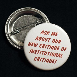 Gute, C. (2011) Institutional Critique Flair Button