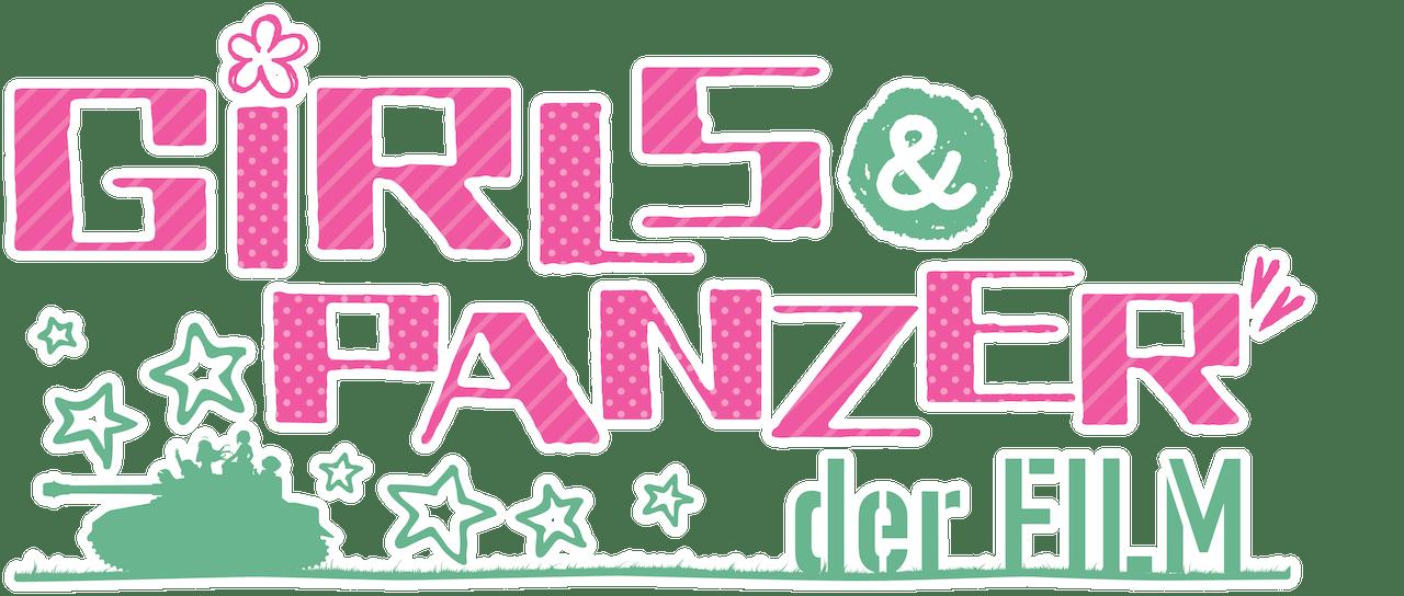 Girls Und Panzer Der Film Netflix