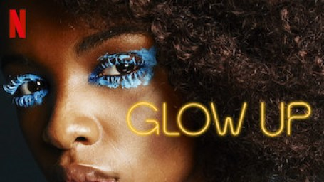 Is Glow Up: Season 1 (2019) on Netflix Egypt?