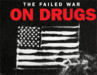 The War on Drugs has failed.
