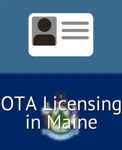 OTA Licensing in Maine