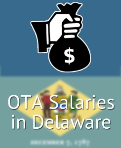 OTA Salaries in Delaware's Major Cities