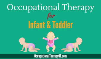 Occupational Therapy for Infant and Toddler (Babies)