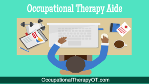 occupational therapy aides