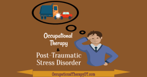 Occupational therapy in PTSD