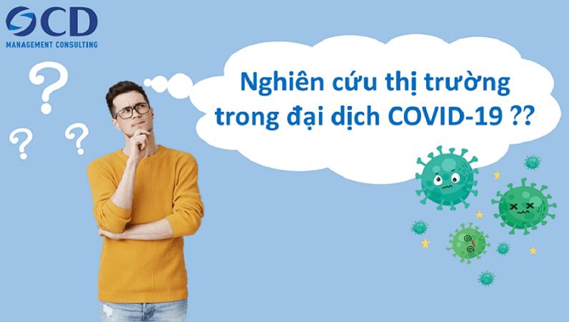 Nghiên cứu thị trường trong đại dịch COVID-19