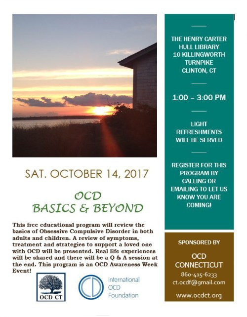 OCD Basics & Beyond-Clinton, CT Oct. 14, 2017