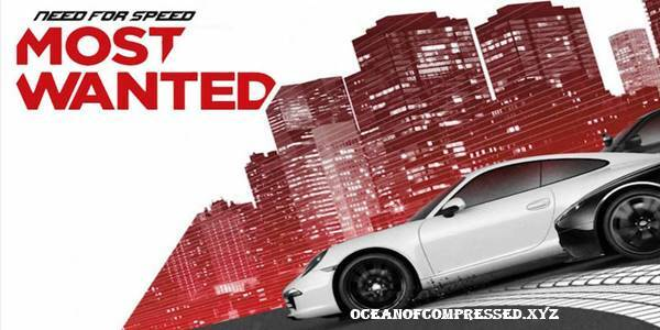 NFS Most Wanted Highly Compressed 2012