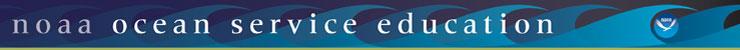 NOAA Ocean Service Education banner