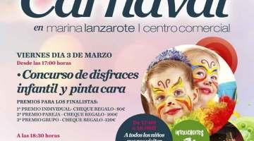 Concurso Infantil de Disfraces y Pinta Caras en Marina Lanzarote (Viernes, 03 de marzo)