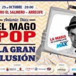 El Mago Pop llega a Lanzarote (Martes, 25 de octubre)
