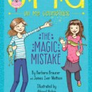 Tween Book Review: Oh My Godmother The Magic Mistake