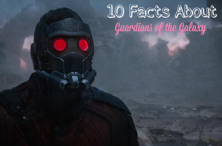 Guardians of the Galaxy 10 Facts.jpg